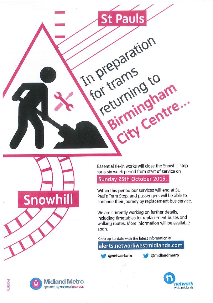 Closure Poster re Snowhill Tram Stop
